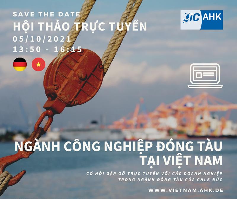Hội thảo trực tuyến Đức – Việt: Ngành công nghiệp đóng tàu tại Việt Nam